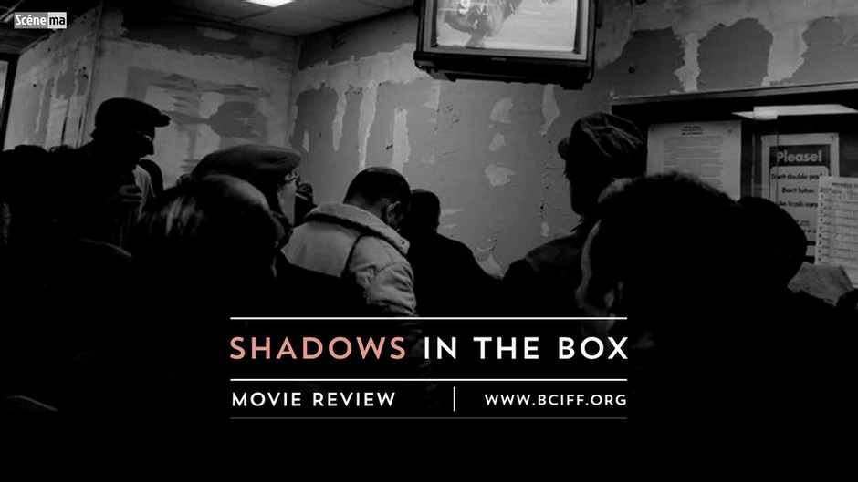 Film Review   SHADOWS IN THE BOX