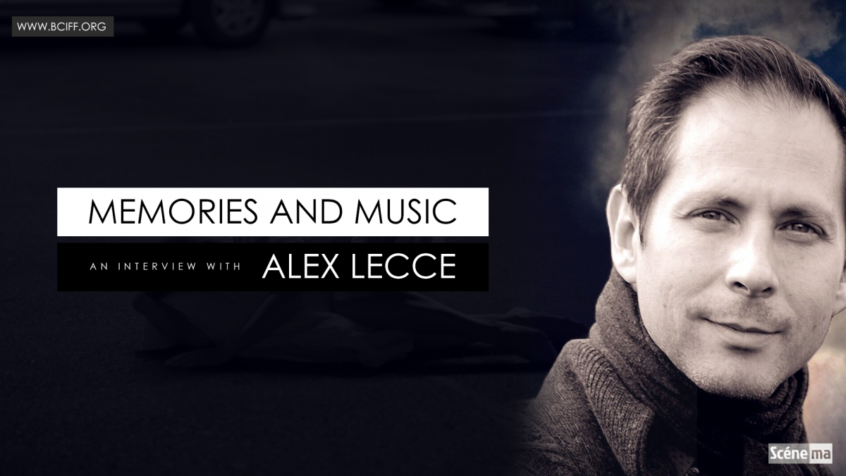 Memories and Music : An Interview with Alex Lecce