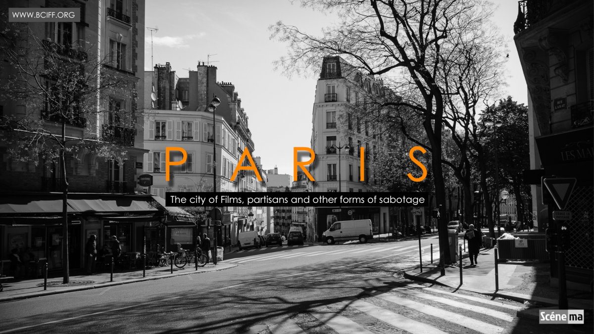 Paris-  the city of Films, partisans and other forms of sabotage