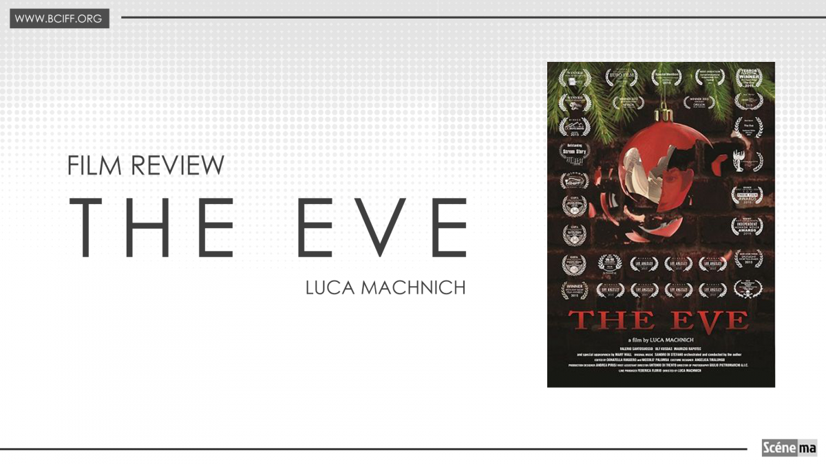 Film Review   The Eve   Directed by Luca Machnich