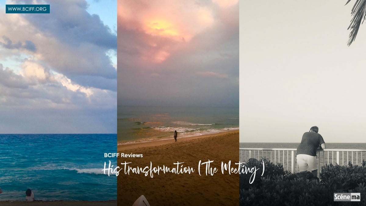 Review | His transformation (The Meeting )